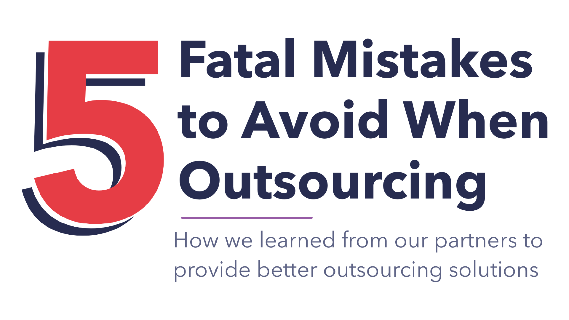 Download The Five Fatal Mistakes of Outsourcing eBook
